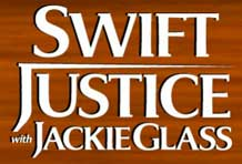 Swift Justice with Jackie Glass